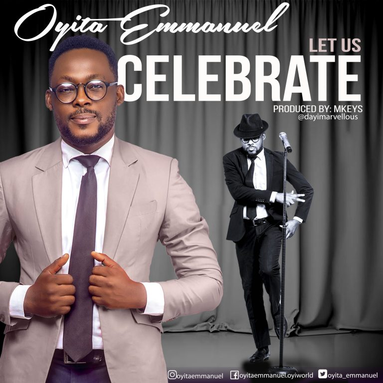 Oyita Emmanuel – Let Us Celebrate