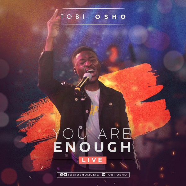 Tobi Osho – You Are Enough