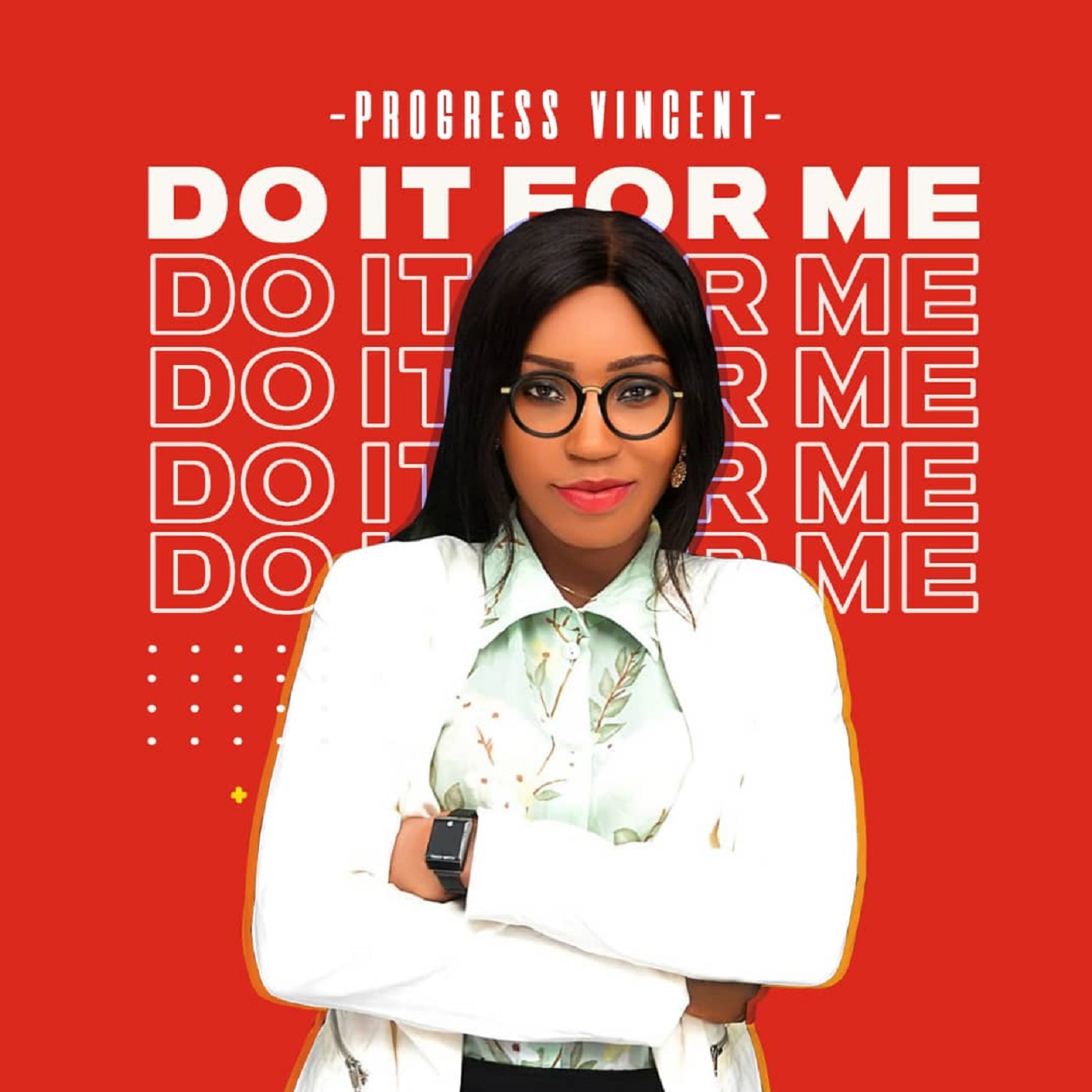 Progress Vincent – Do It For Me