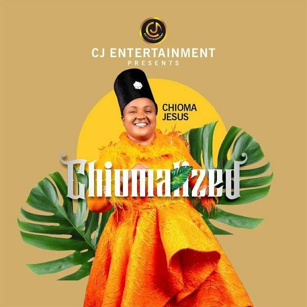Chioma Jesus Chiomalized Album