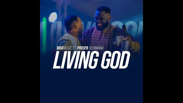 MOGmusic – Living God