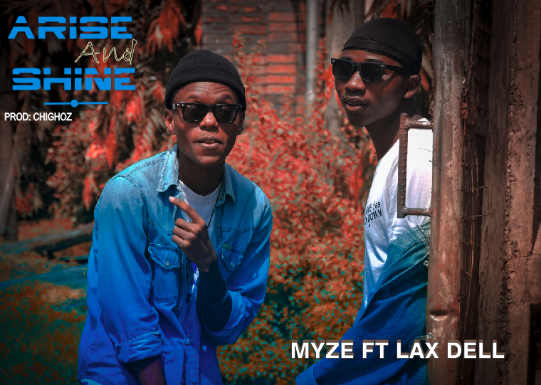 Myze Arise And Shine