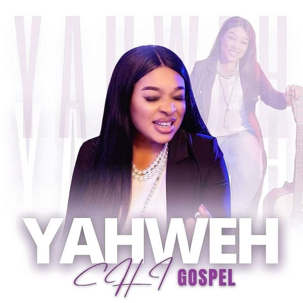 Chi-Gospel Yahweh