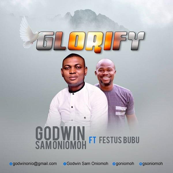 Godwin Sam Oniomoh Glorify