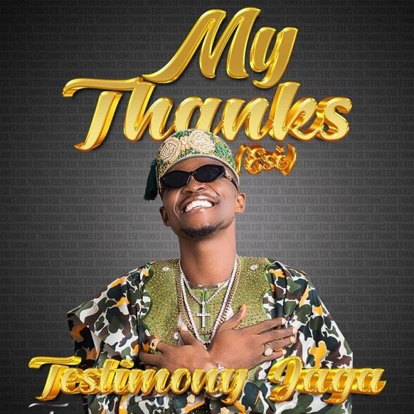 Testimony Jaga My Thanks