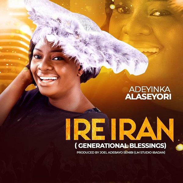 Adeyinka Alaseyori Ire Iran